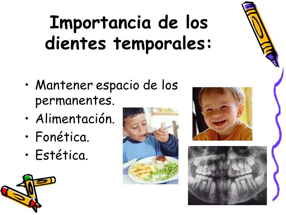 Importancia de los dientes temporales: