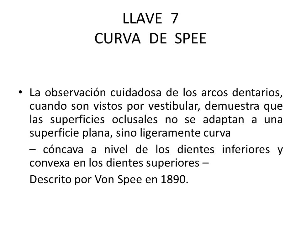 LLAVE 7 CURVA DE SPEE
