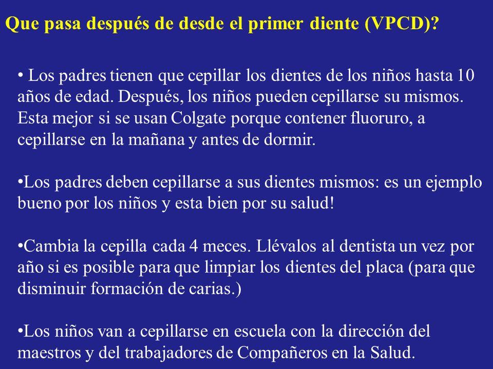 Que pasa después de desde el primer diente (VPCD)