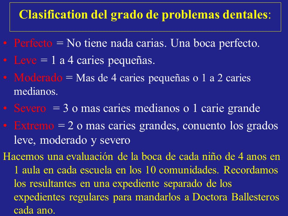 Clasification del grado de problemas dentales: