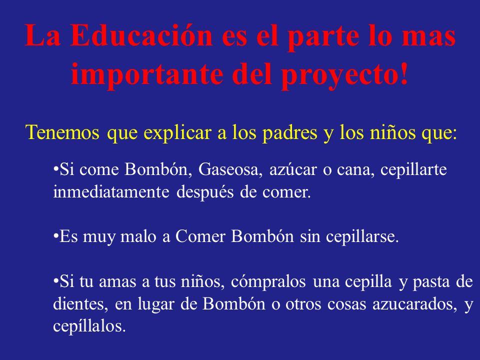 La Educación es el parte lo mas importante del proyecto!
