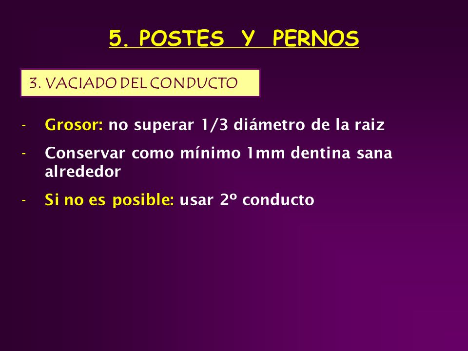 5. POSTES Y PERNOS 3. VACIADO DEL CONDUCTO