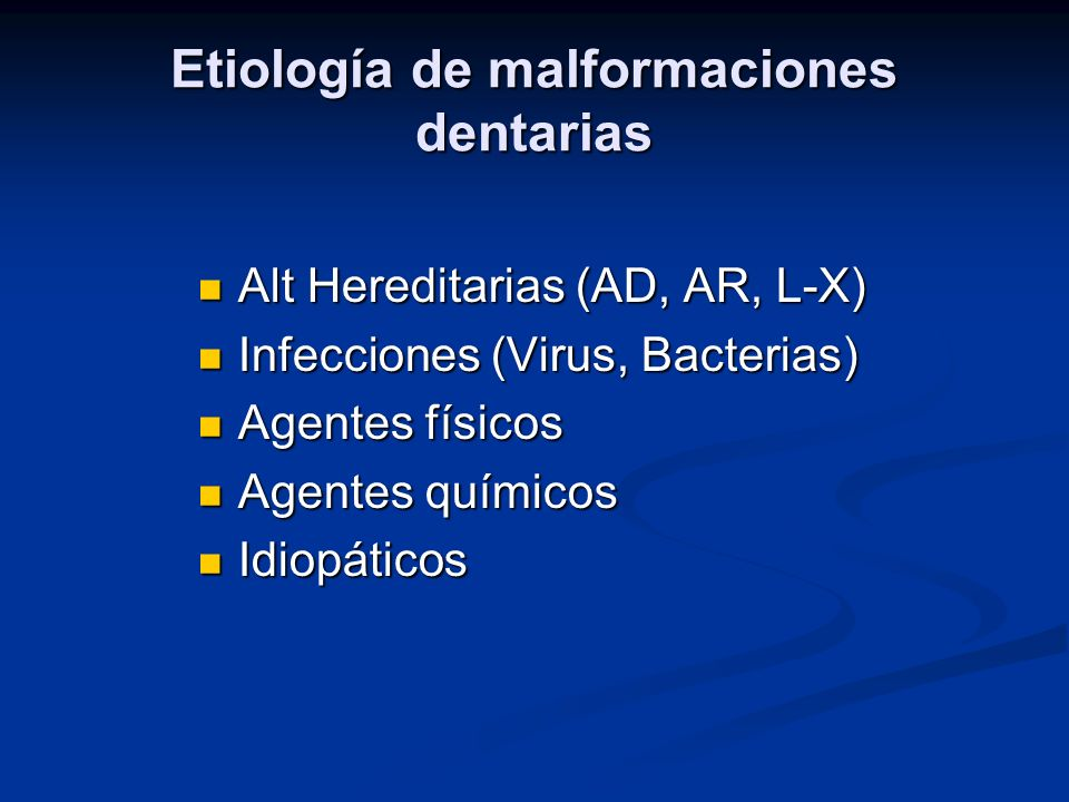 Etiología de malformaciones dentarias