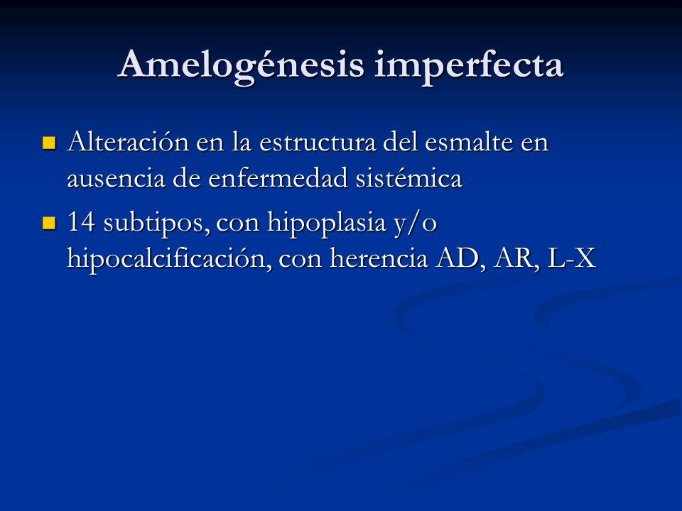 Amelogénesis imperfecta