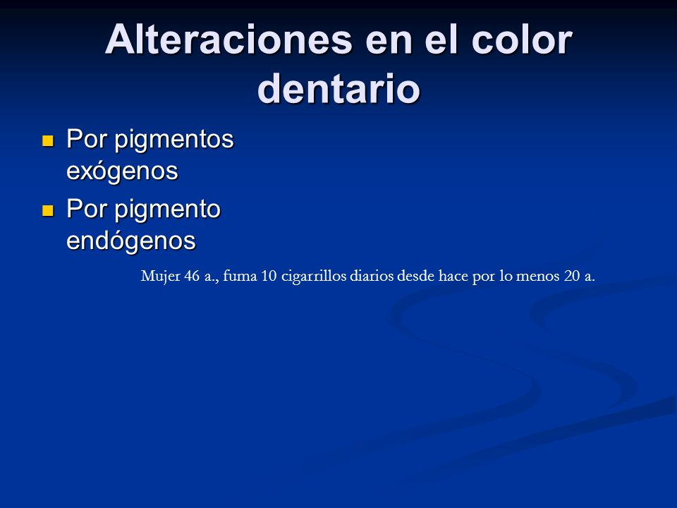 Alteraciones en el color dentario