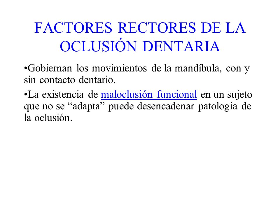 FACTORES RECTORES DE LA OCLUSIÓN DENTARIA