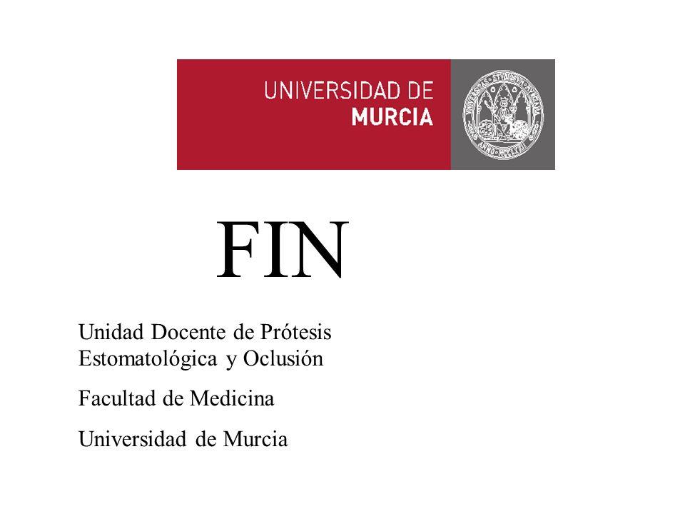 FIN Unidad Docente de Prótesis Estomatológica y Oclusión