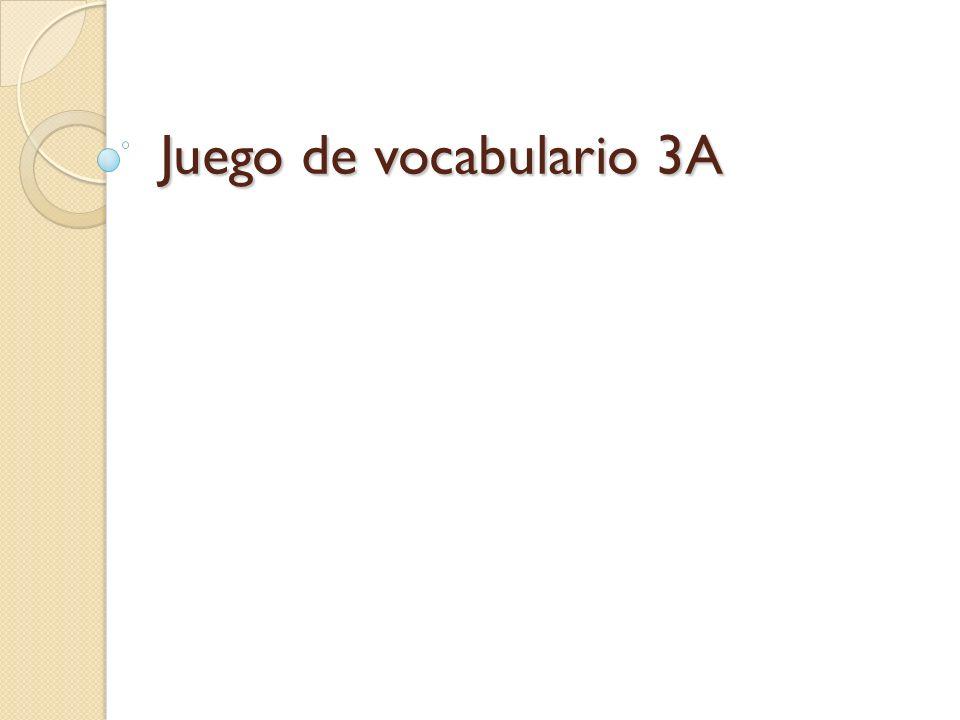 Juego de vocabulario 3A