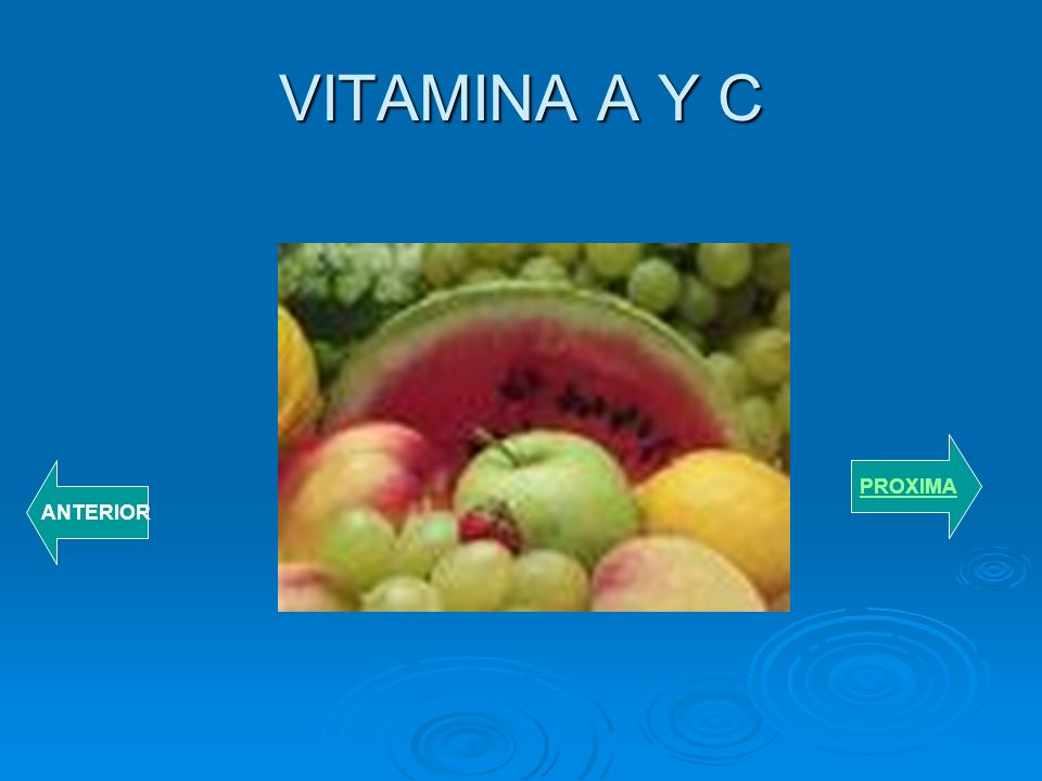 VITAMINA A Y C PROXIMA ANTERIOR