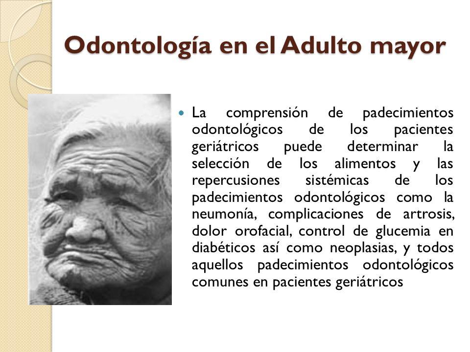 Odontología en el Adulto mayor