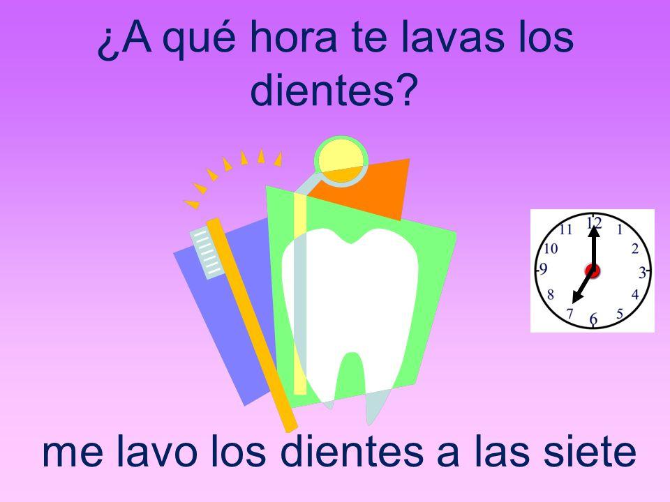¿A qué hora te lavas los dientes