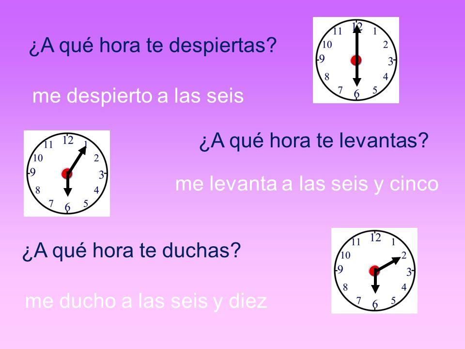 ¿A qué hora te despiertas