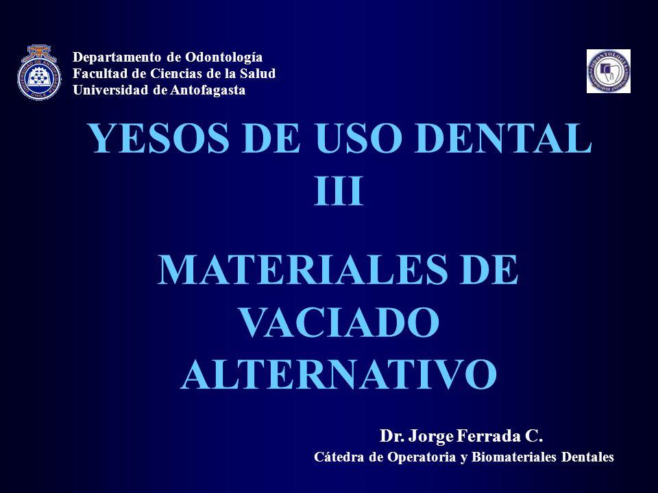 MATERIALES DE VACIADO ALTERNATIVO