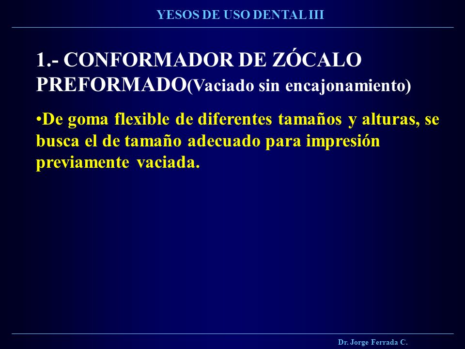 1.- CONFORMADOR DE ZÓCALO PREFORMADO(Vaciado sin encajonamiento)