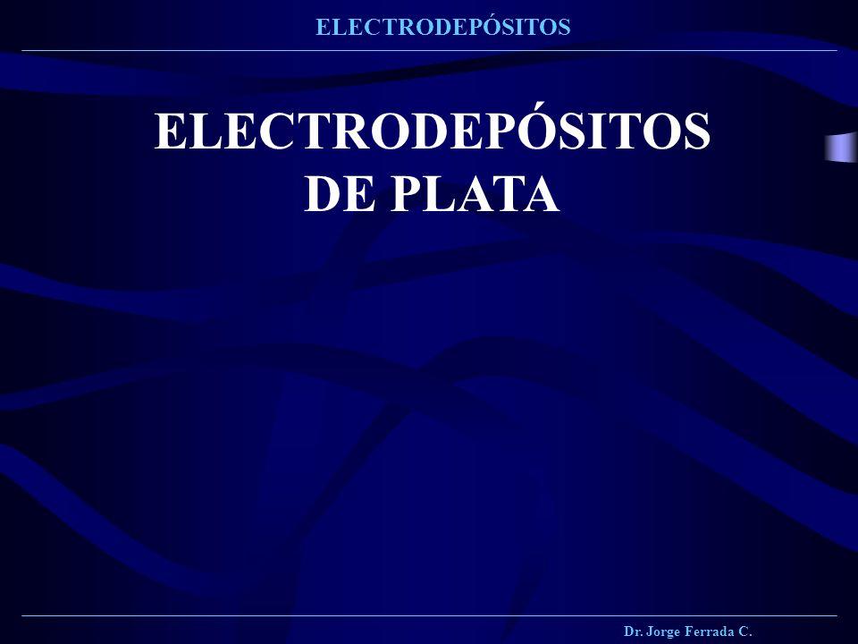 ELECTRODEPÓSITOS DE PLATA