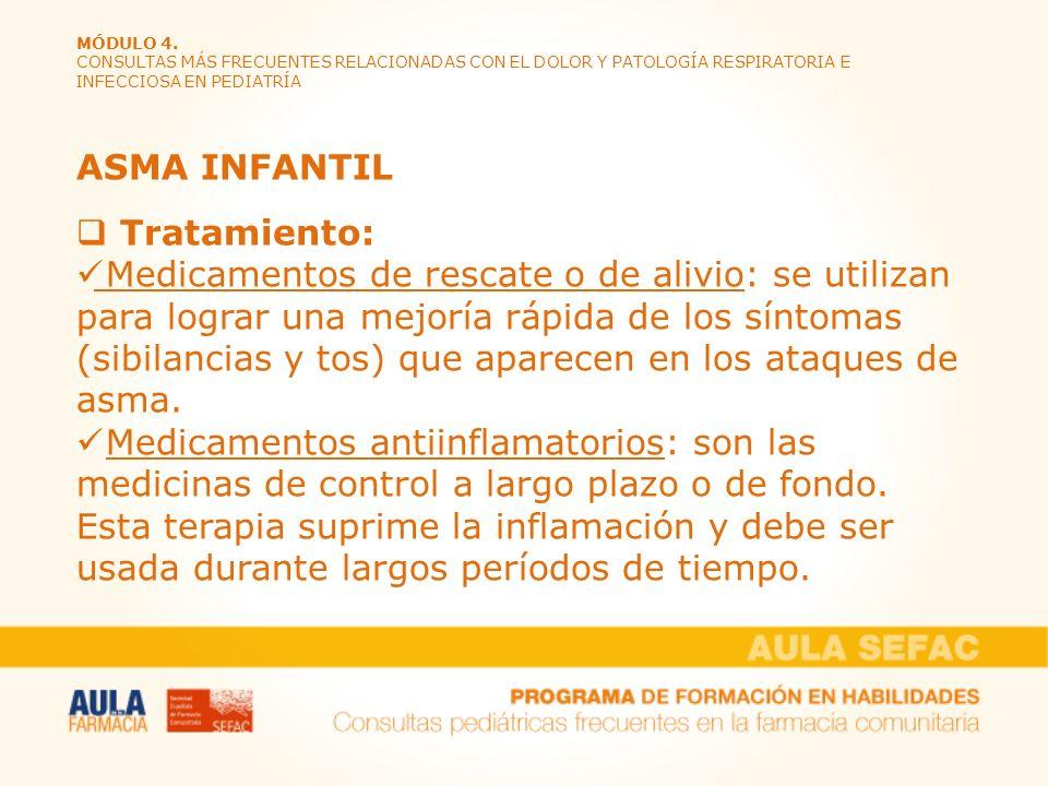ASMA INFANTIL Tratamiento:
