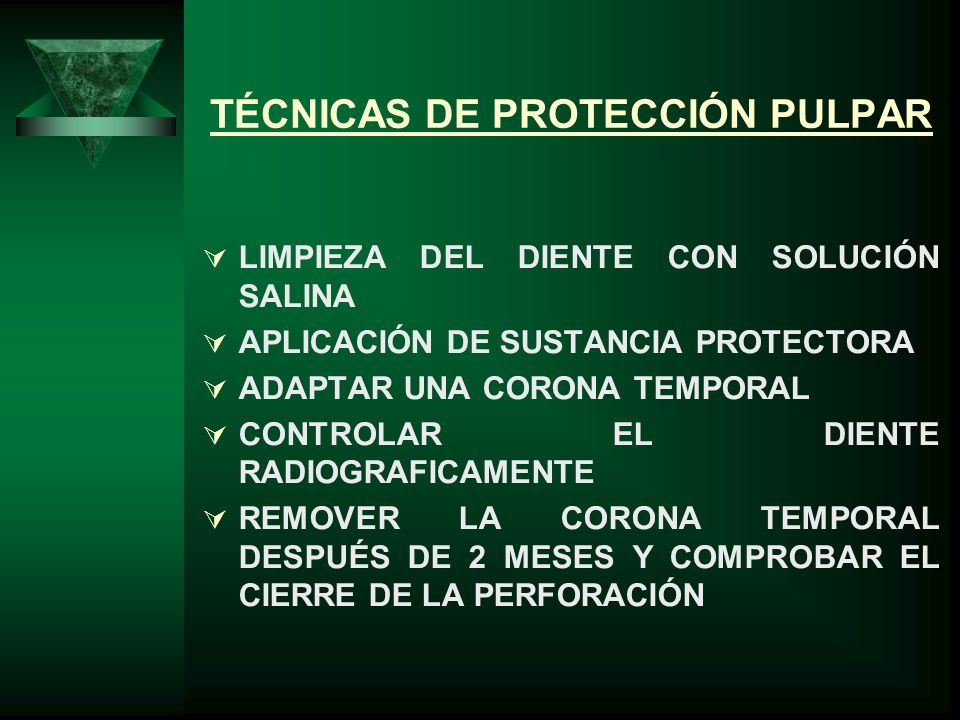TÉCNICAS DE PROTECCIÓN PULPAR