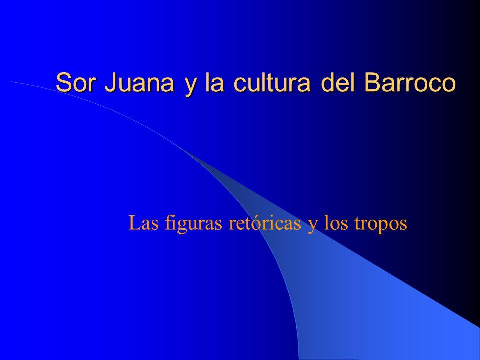 Sor Juana y la cultura del Barroco