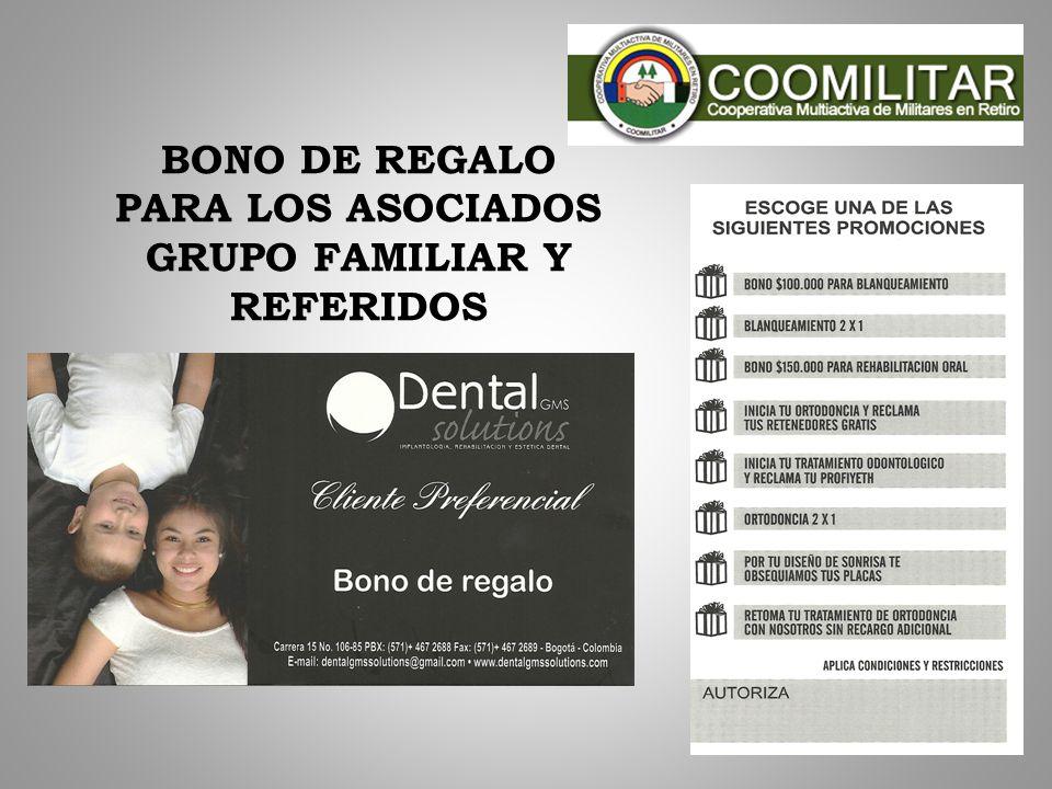 PARA LOS ASOCIADOS GRUPO FAMILIAR Y REFERIDOS
