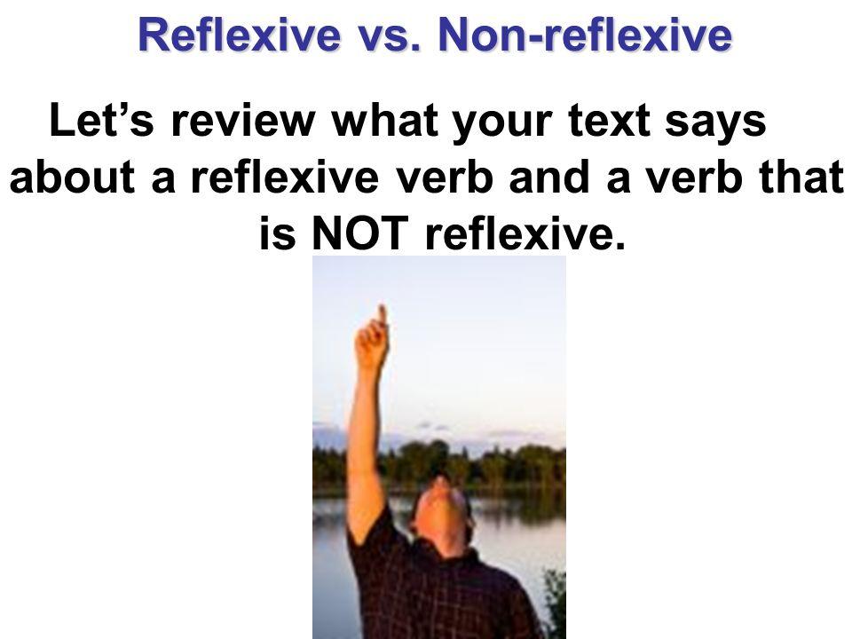 Reflexive vs. Non-reflexive