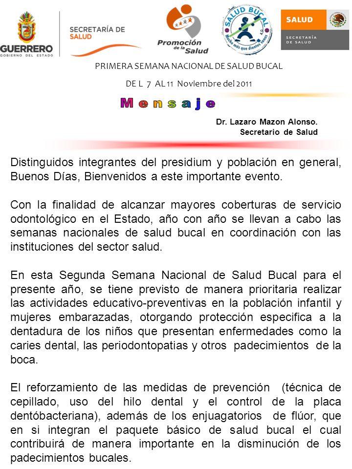 PRIMERA SEMANA NACIONAL DE SALUD BUCAL