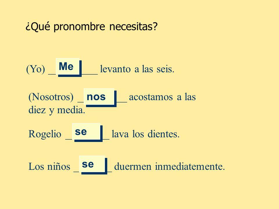 ¿Qué pronombre necesitas