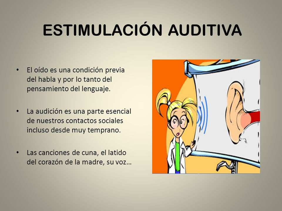 ESTIMULACIÓN AUDITIVA