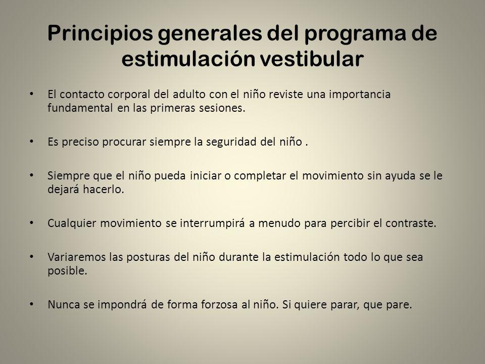 Principios generales del programa de estimulación vestibular