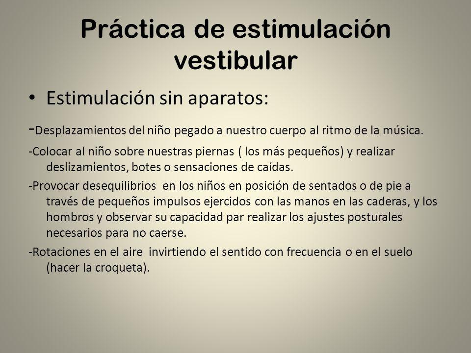 Práctica de estimulación vestibular