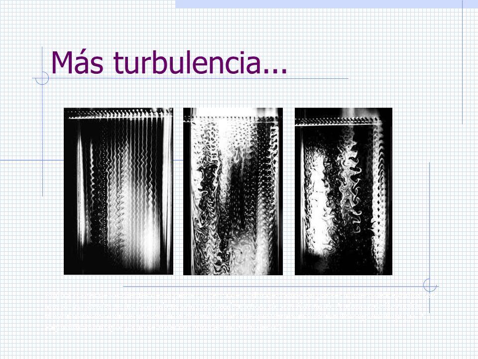 Más turbulencia...