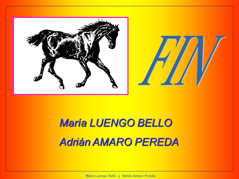 FIN María LUENGO BELLO Adrián AMARO PEREDA