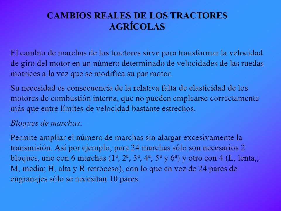 CAMBIOS REALES DE LOS TRACTORES AGRÍCOLAS