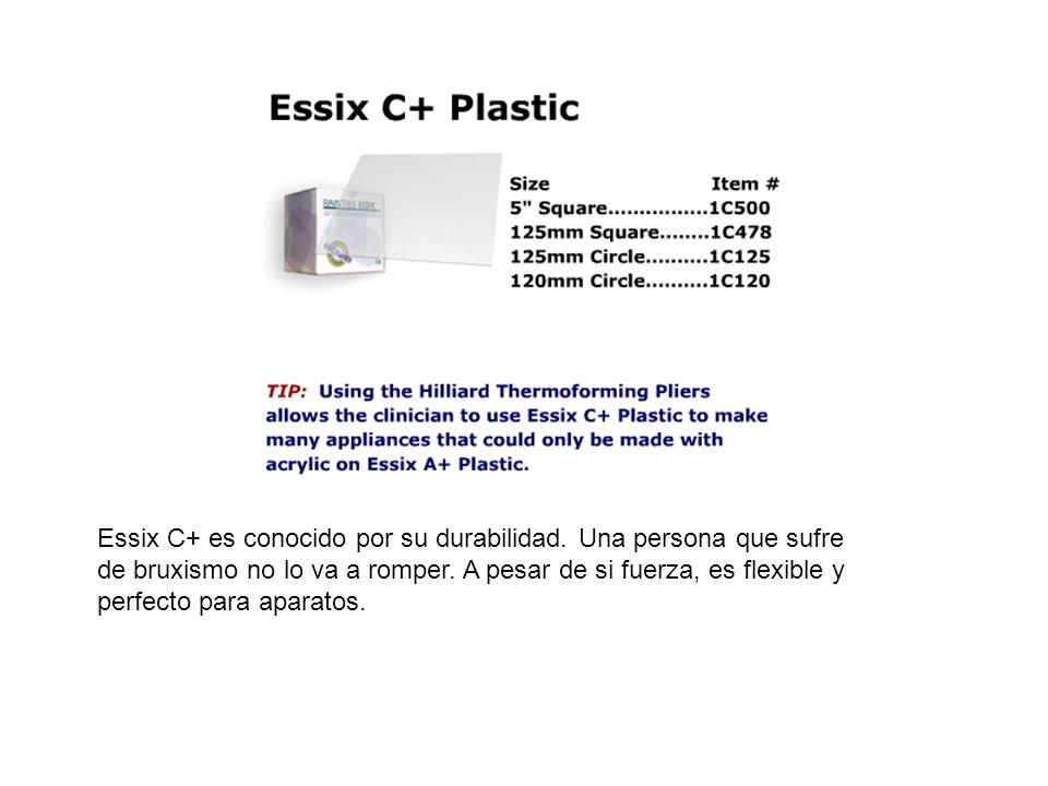Essix C+ es conocido por su durabilidad
