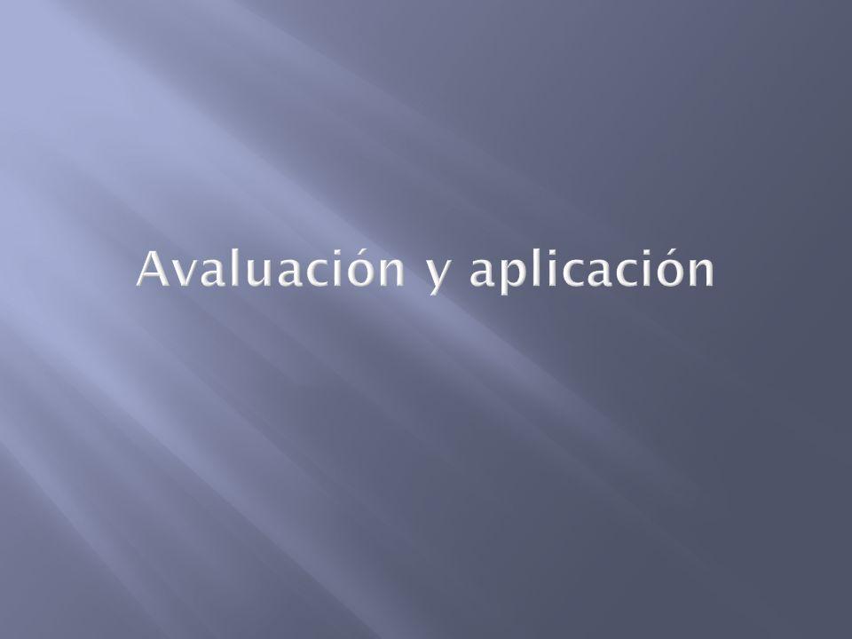 Avaluación y aplicación