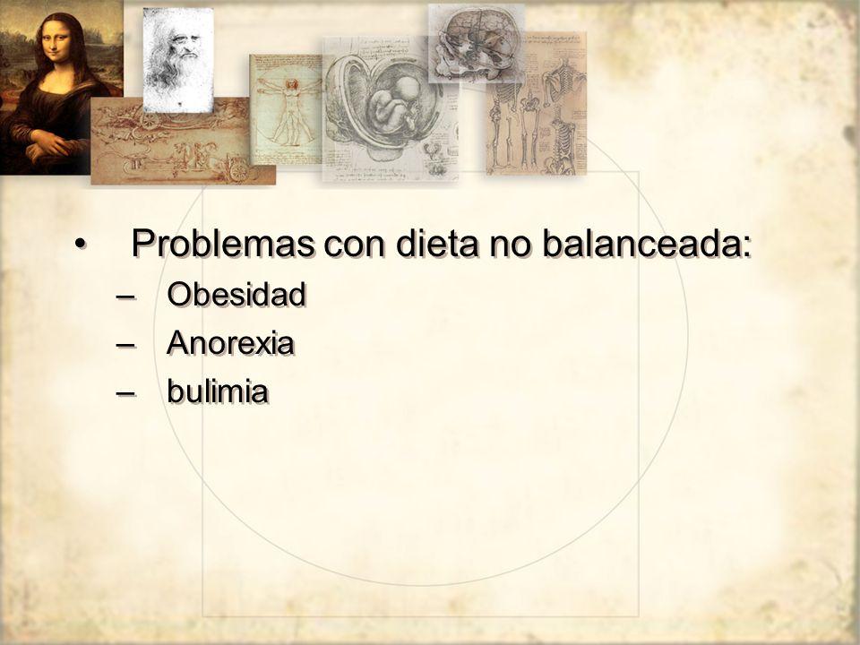 Problemas con dieta no balanceada: