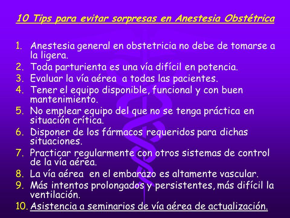 10 Tips para evitar sorpresas en Anestesia Obstétrica