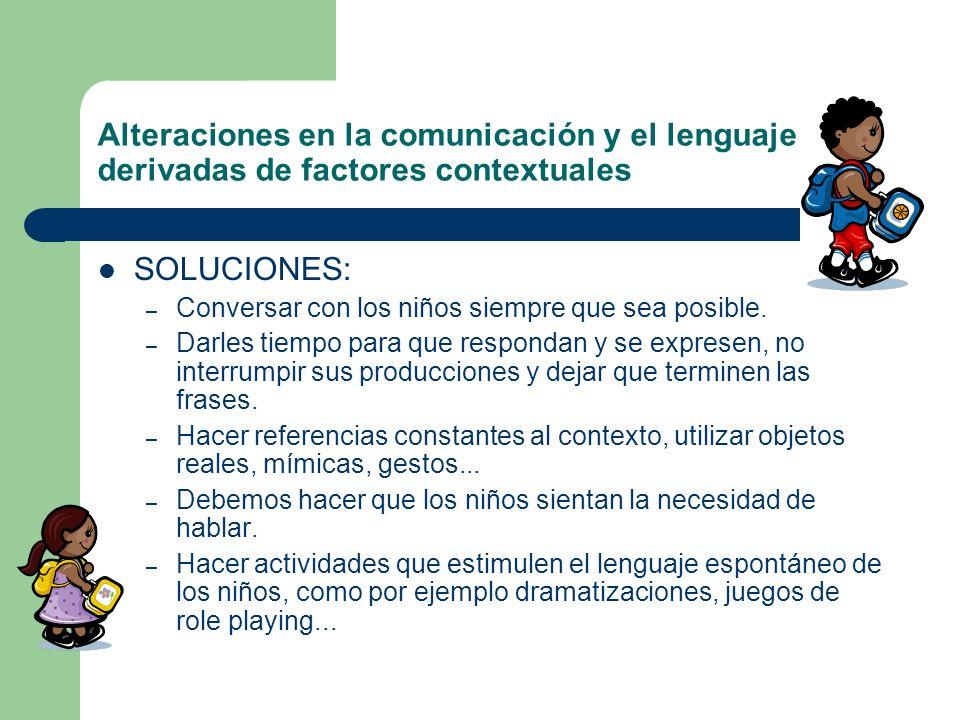 Alteraciones en la comunicación y el lenguaje derivadas de factores contextuales