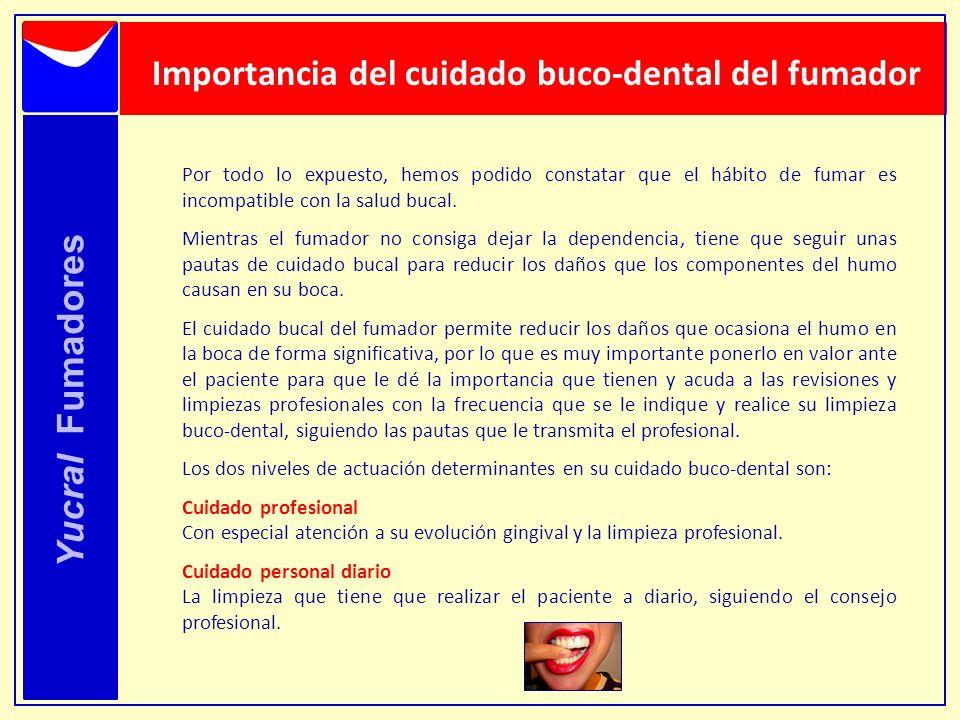 Importancia del cuidado buco-dental del fumador