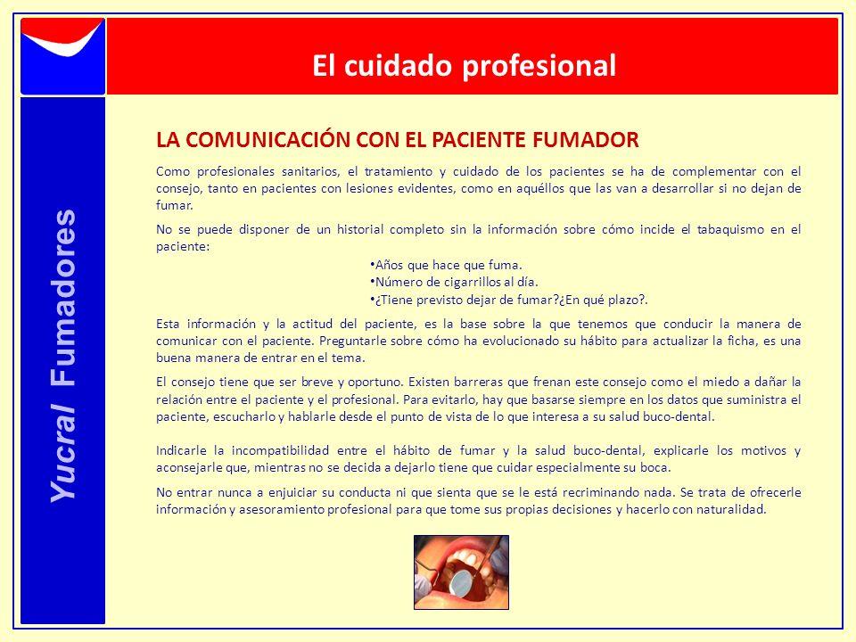 El cuidado profesional