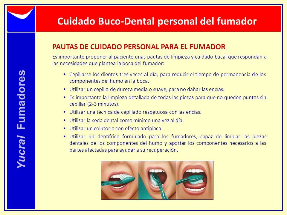 Cuidado Buco-Dental personal del fumador