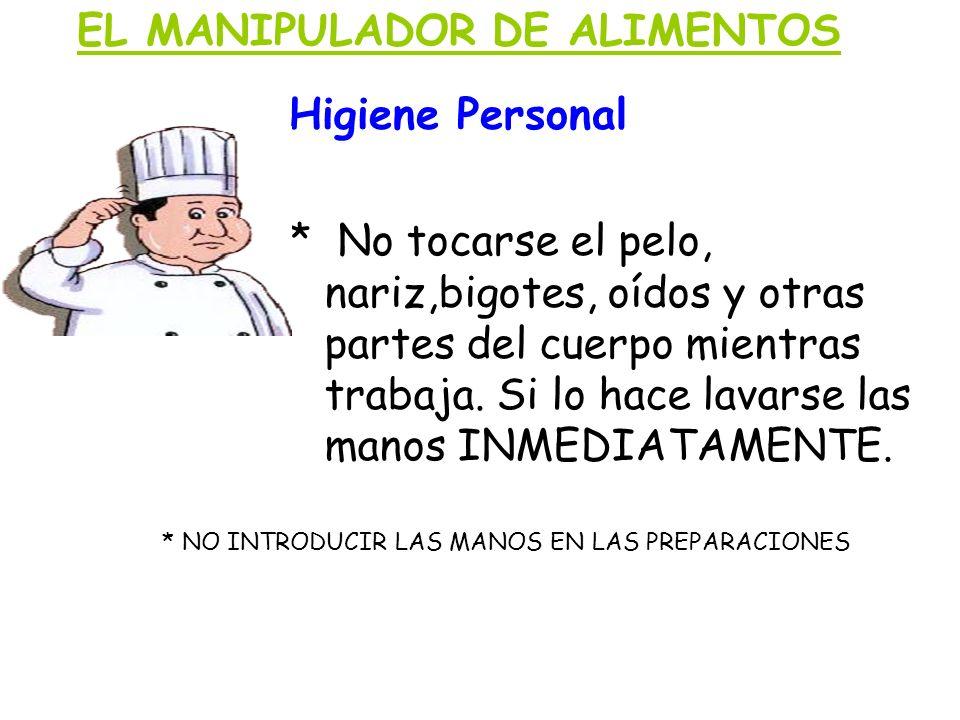 EL MANIPULADOR DE ALIMENTOS