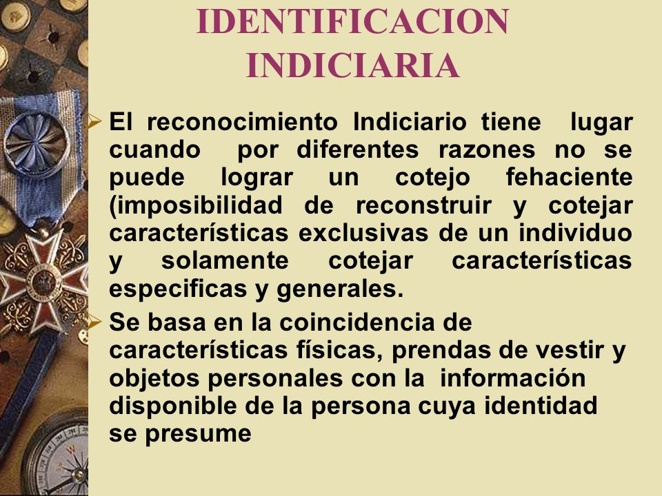 IDENTIFICACION INDICIARIA