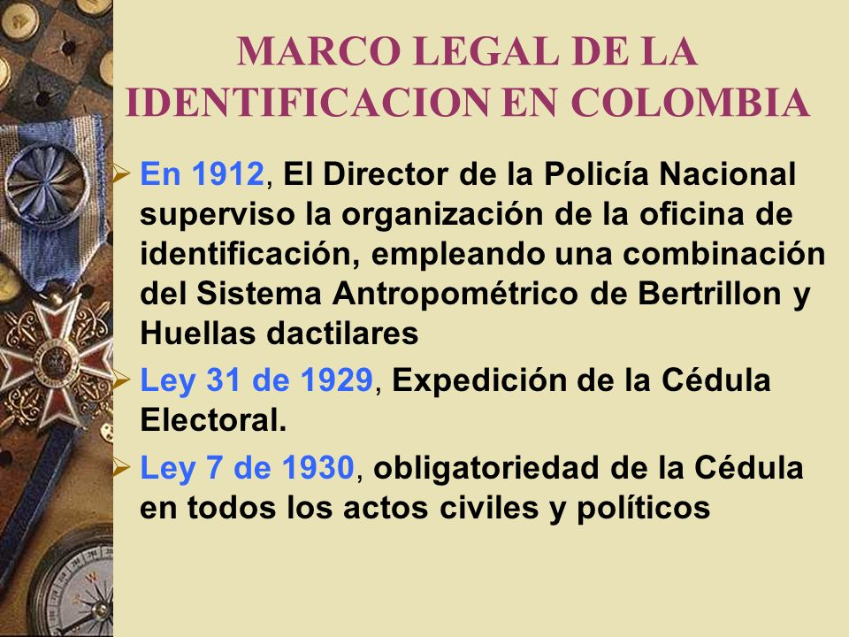MARCO LEGAL DE LA IDENTIFICACION EN COLOMBIA