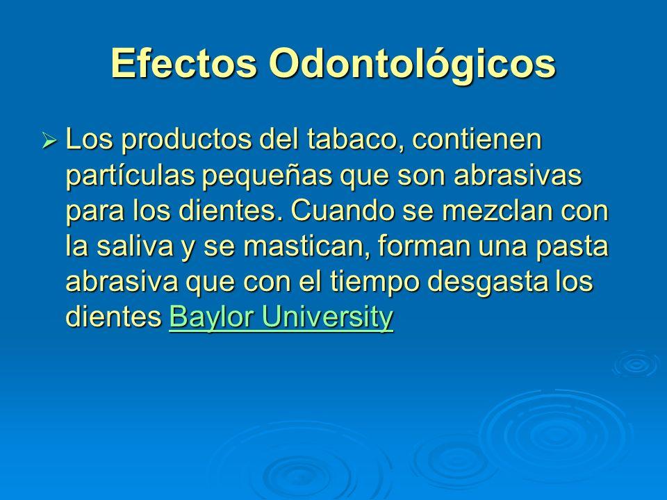 Efectos Odontológicos