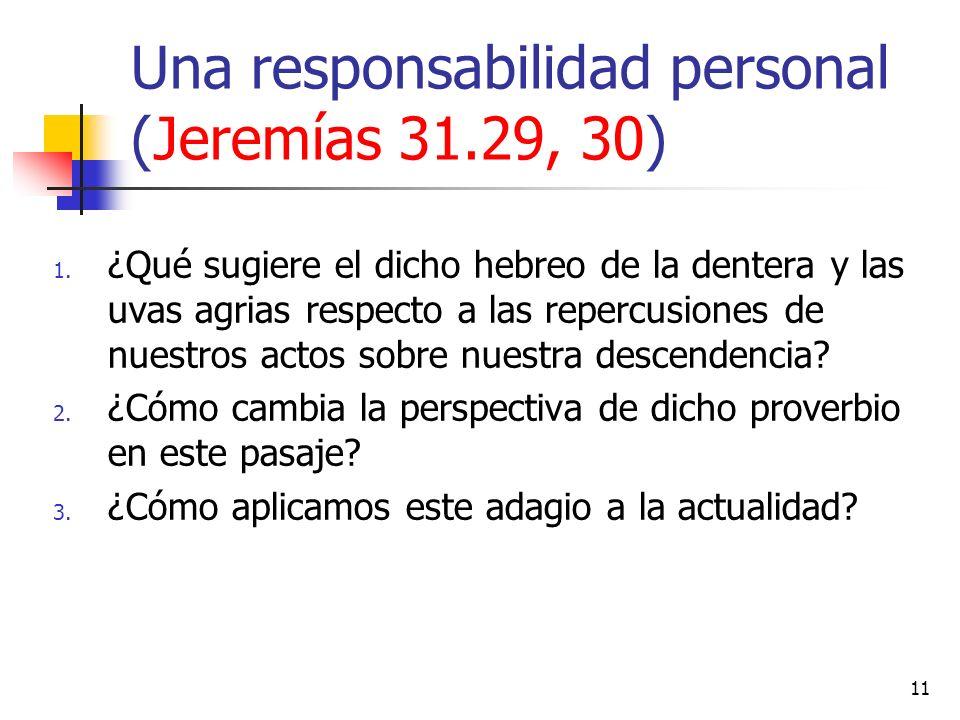 Una responsabilidad personal (Jeremías 31.29, 30)