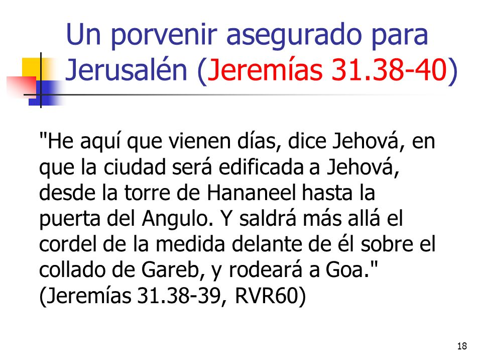 Un porvenir asegurado para Jerusalén (Jeremías 31.38-40)