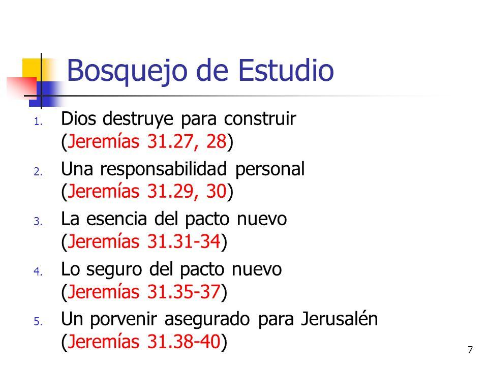 Bosquejo de Estudio Dios destruye para construir (Jeremías 31.27, 28)