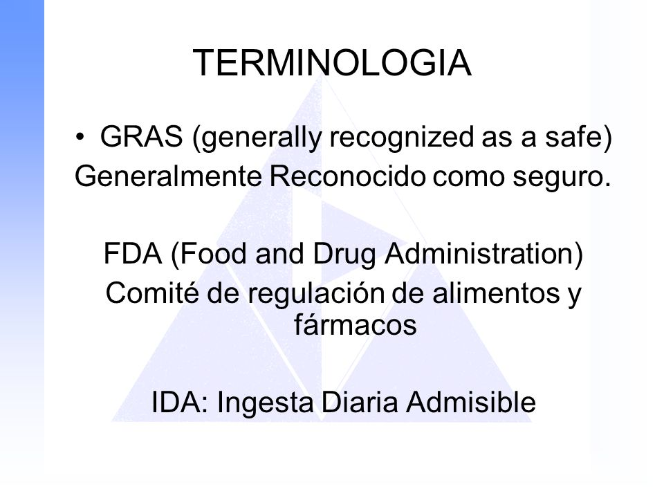TERMINOLOGIA GRAS (generally recognized as a safe)