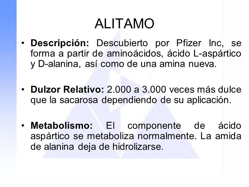 ALITAMO Descripción: Descubierto por Pfizer Inc, se forma a partir de aminoácidos, ácido L-aspártico y D-alanina, así como de una amina nueva.