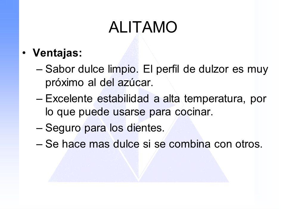 ALITAMO Ventajas: Sabor dulce limpio. El perfil de dulzor es muy próximo al del azúcar.